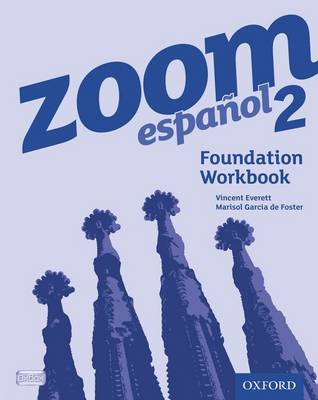 Zoom Espanol 2: Foundation Workbook (8 Pack) by Vincent Everett, Marisol Garcia de Foster