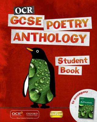 OCR GCSE Poetry Anthology Student Book by Coleman, Angela Topping, Mel Peeling, Carmel Waldron