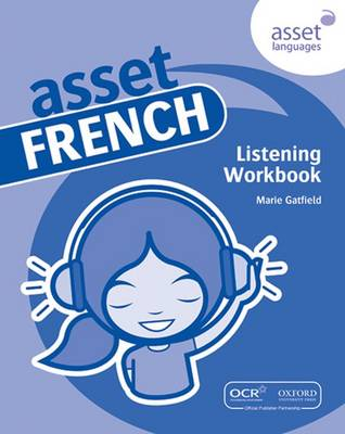 Asset French: Listening Workbook by Marie Gatfield