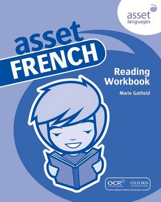Asset French: Reading Workbook Pack by Marie Gatfield