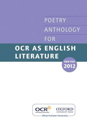 As Poetry Anthology for OCR 2012-2014 by