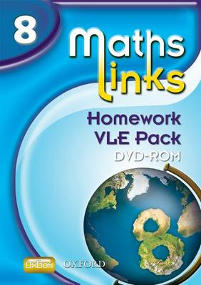 MathsLinks: Year 8 Homework Virtual Learning Environment Pack by Alf Ledsham