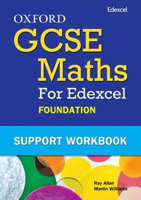 Oxford GCSE Maths for Edexcel Foundation Support Workbook Pack by Allan, Williams