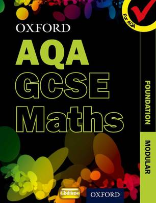 Oxford GCSE Maths for AQA: Foundation Student Book by Appleton et al