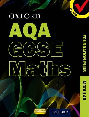 Oxford GCSE Maths for AQA: Foundation Plus Student Book by Appleton et al