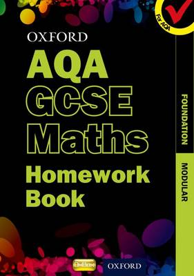 Oxford GCSE Maths for AQA: Foundation Homework Book by Turpin
