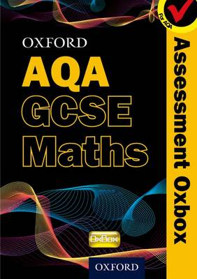 Oxford GCSE Maths for AQA: Assessment Oxbox CD-ROM by