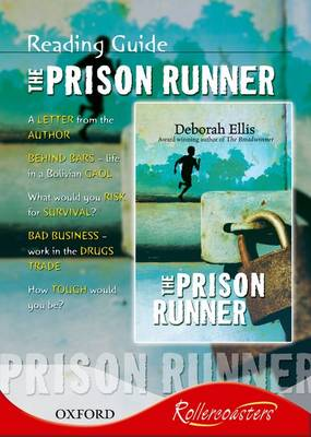 Rollercoasters: Prison Runner Reading Guide by Deborah Ellis, Jenny Roberts