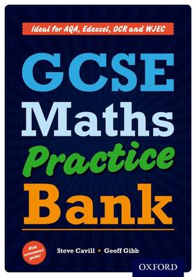 GCSE Maths Practice Bank by Steve Cavill, Geoff Gibb