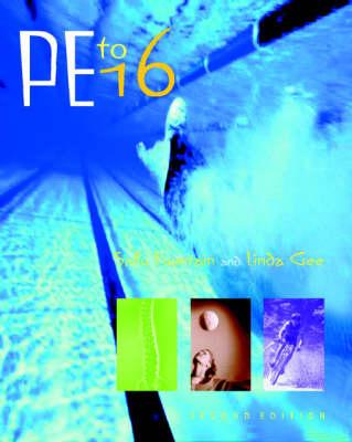 PE to 16 by Sally Fountain, Linda Goodwin