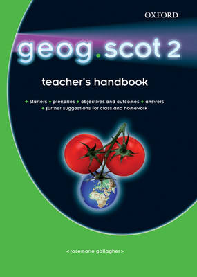 Geog.Scot: 2: Teacher's Handbook by RoseMarie Gallagher, etc.