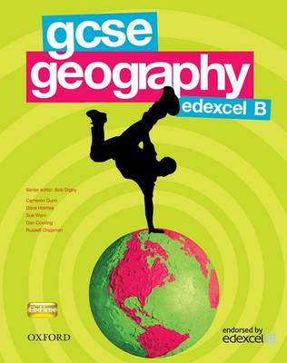 GCSE Geography for Edexcel B Evaluation Pack by Bob Digby, Dave Holmes, Sue Warn, Cameron Dunn