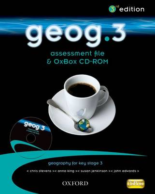 Geog.3: Assessment File and OxBox CD-ROM by RoseMarie Gallagher, Chris Stevens, Anna King, Susan Jenkinson