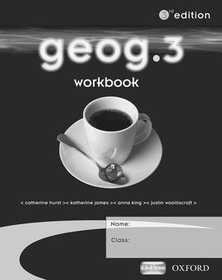 Geog.3: Workbook by RoseMarie Gallagher, Anna King, Jack Mayhew, Susan Mayhew