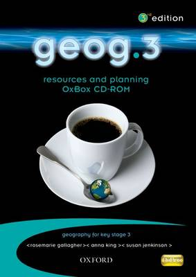 Geog.3: Resources and Planning OxBox CD-ROM by RoseMarie Gallagher, John Edwards, Anna King, Susan Jenkinson