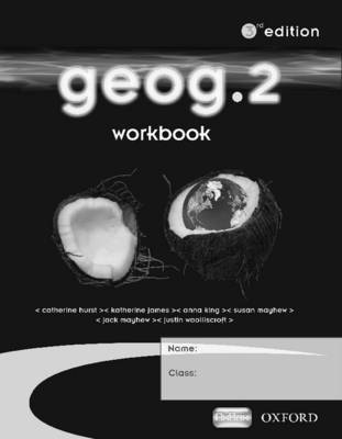Geog.2: Workbook Pack by RoseMarie Gallagher, Anna King, Jack Mayhew, Susan Mayhew