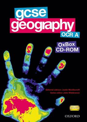GCSE Geography OCR A Assessment, Resources, and Planning OxBox CD-ROM by John Widdowson, Stephen Kaczmarcyzk, Nicole Lyons, Emma Cook