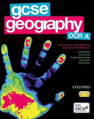 GCSE Geography for OCR A Student Book by John Widdowson