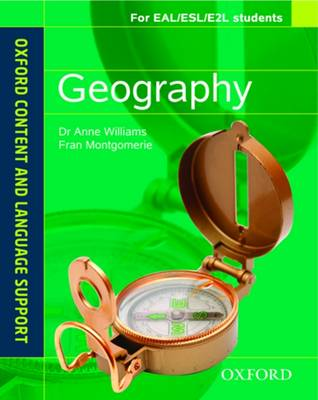 Oxford Content and Language Support Geography by Dr. Anne Williams, Fran Montgomerie