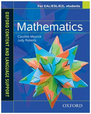 Oxford Content and Language Support Mathematics by Caroline Meyrick, Judy Roberts