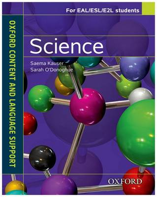 Oxford Content and Language Support Science by Saema Kauser, Sarah O'Donoghue