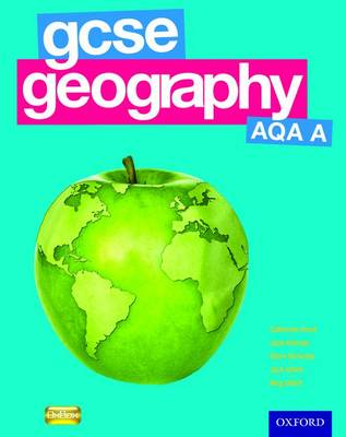 GCSE Geography AQA A Evaluation Pack by Catherine Hurst, Jane Holroyd, Steve Rickerby, Jack Gillett