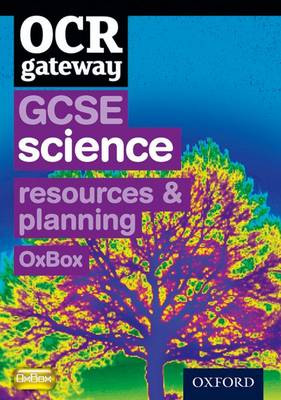OCR Gateway GCSE Science Resources and Planning OxBox CD-ROM by CHADHA