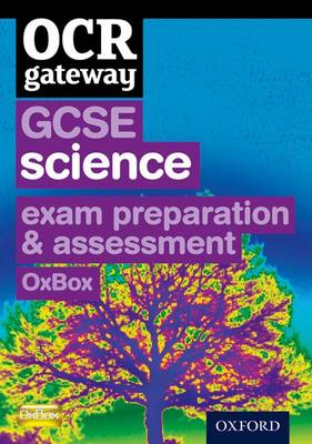 OCR Gateway GCSE Science Exam Preparation and Assessment OxBox CD-ROM by CHADHA