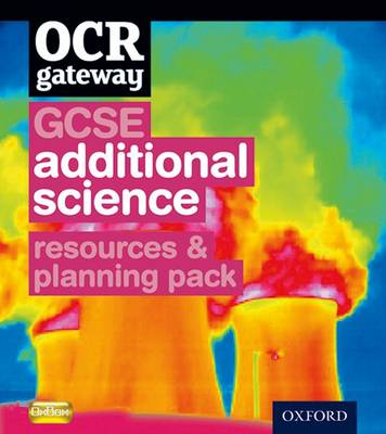 OCR Gateway GCSE Additional Science Resources and Planning Pack by CHADHA