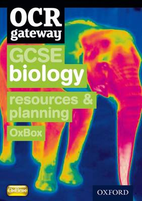OCR Gateway GCSE Biology Resources and Planning OxBox CD-ROM by HOCKING