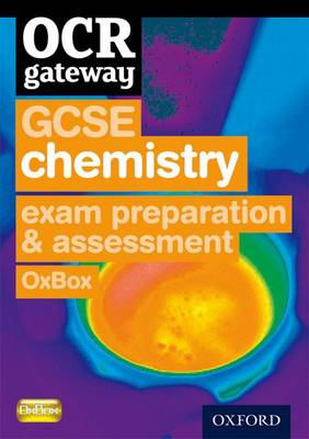 GCSE Gateway for OCR Chemistry Exam Preparation and Assessment Oxbox CD-ROM by HULME