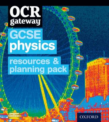 OCR Gateway GCSE Physics Resources and Planning Pack by CHADHA