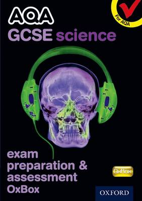 AQA GCSE Science Exam Preparation and Assessment OxBox CD-ROM by CHADHA