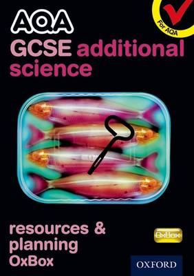 AQA GCSE Additional Science Resources and Planning OxBox CD-ROM by CHADHA