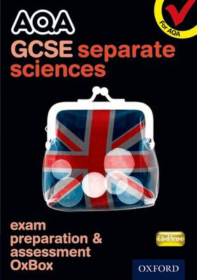 AQA GCSE Separate Science Exam Preparation and Assessment OxBox CD-ROM by CHADHA