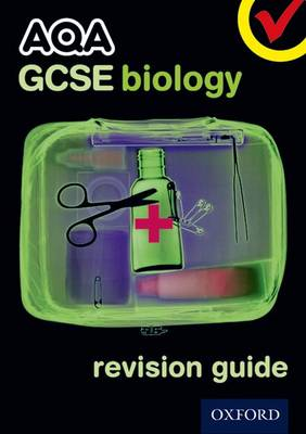 AQA GCSE Biology Revision Guide by Simon Broadley, Mark Matthews