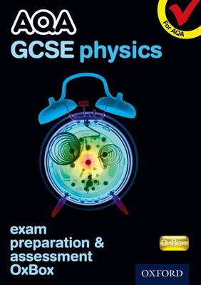 AQA GCSE Physics Exam Preparation and Assessment OxBox CD-ROM by CHADHA