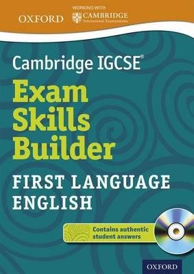 Cambridge IGCSE Exam Skills Builder: First Language English by