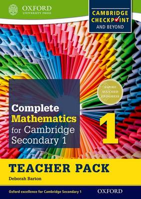 Complete Mathematics for Cambridge Secondary 1 Teacher Pack 1 For Cambridge Checkpoint and Beyond by Deborah Barton