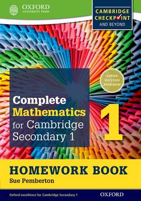 Complete Mathematics for Cambridge Secondary 1 Homework Book 1 (Pack of 15) For Cambridge Checkpoint and Beyond by Sue Pemberton