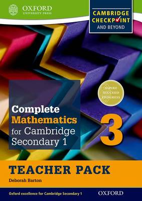 Complete Mathematics for Cambridge Secondary 1 Teacher Pack 3 For Cambridge Checkpoint and Beyond by Deborah Barton