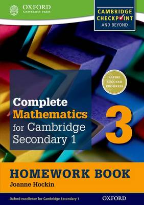 Complete Mathematics for Cambridge Secondary 1 Homework Book 3 (Pack of 15) For Cambridge Checkpoint and Beyond by Joanne Hockin, Sue Pemberton