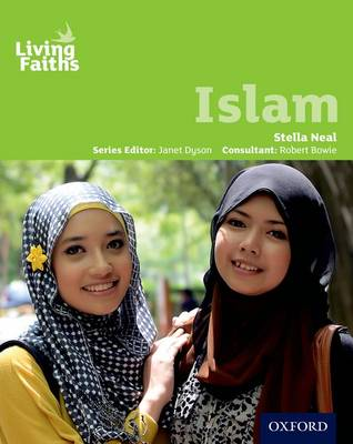 Living Faiths Islam Student Book by Stella Neal