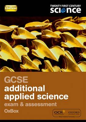 GCSE Additional Applied Science Exam Preparation and Assessment Oxbox by Nuffield/York