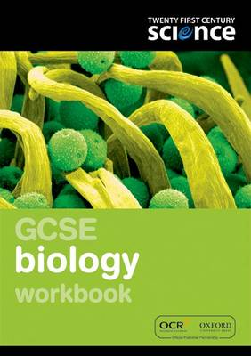 Twenty First Century Science: GCSE Biology Workbook by Nuffield/York