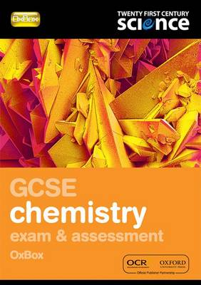 Twenty First Century Science: GCSE Chemistry Exam Preparation and Assessment Oxbox by Nuffield/York