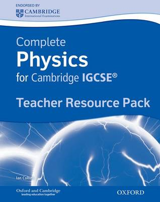 Complete Physics for Cambridge IGCSE: Teacher's Resource Pack by Ian Collins