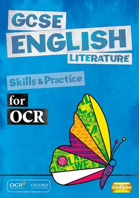 GCSE English Literature for OCR Skills and Practice Book by