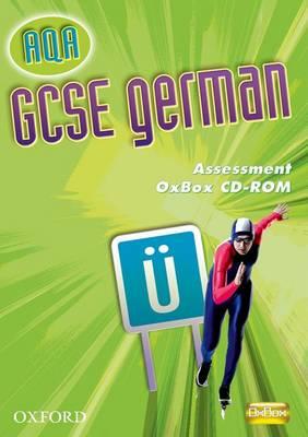 AQA GCSE German Assessment Oxbox CD-ROM by Andrea Hertweck, Marcus Waltl, Jennifer Pye