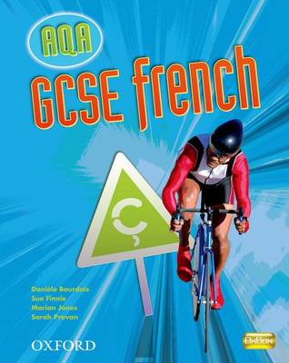 GCSE French for AQA: Students' Book by Daniele Bourdais